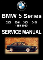 BMW E34 5 Series 525i, 530i, 535i, 540i, 1989-1995 Workshop Manual